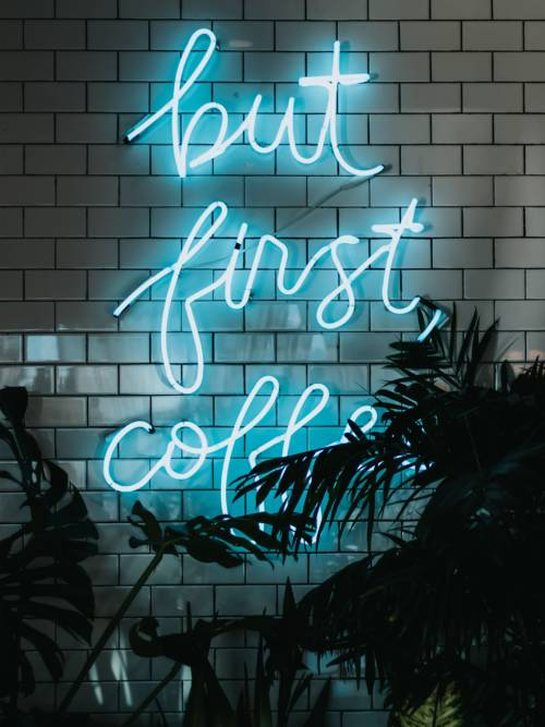 First coffee neon wallpaper