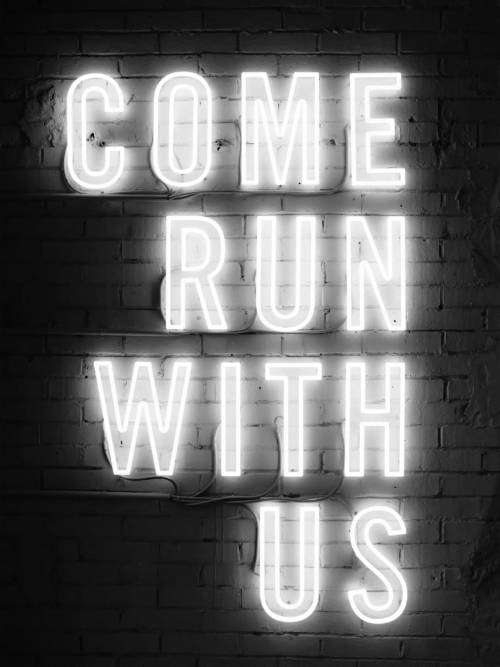 Run with us neon wallpaper